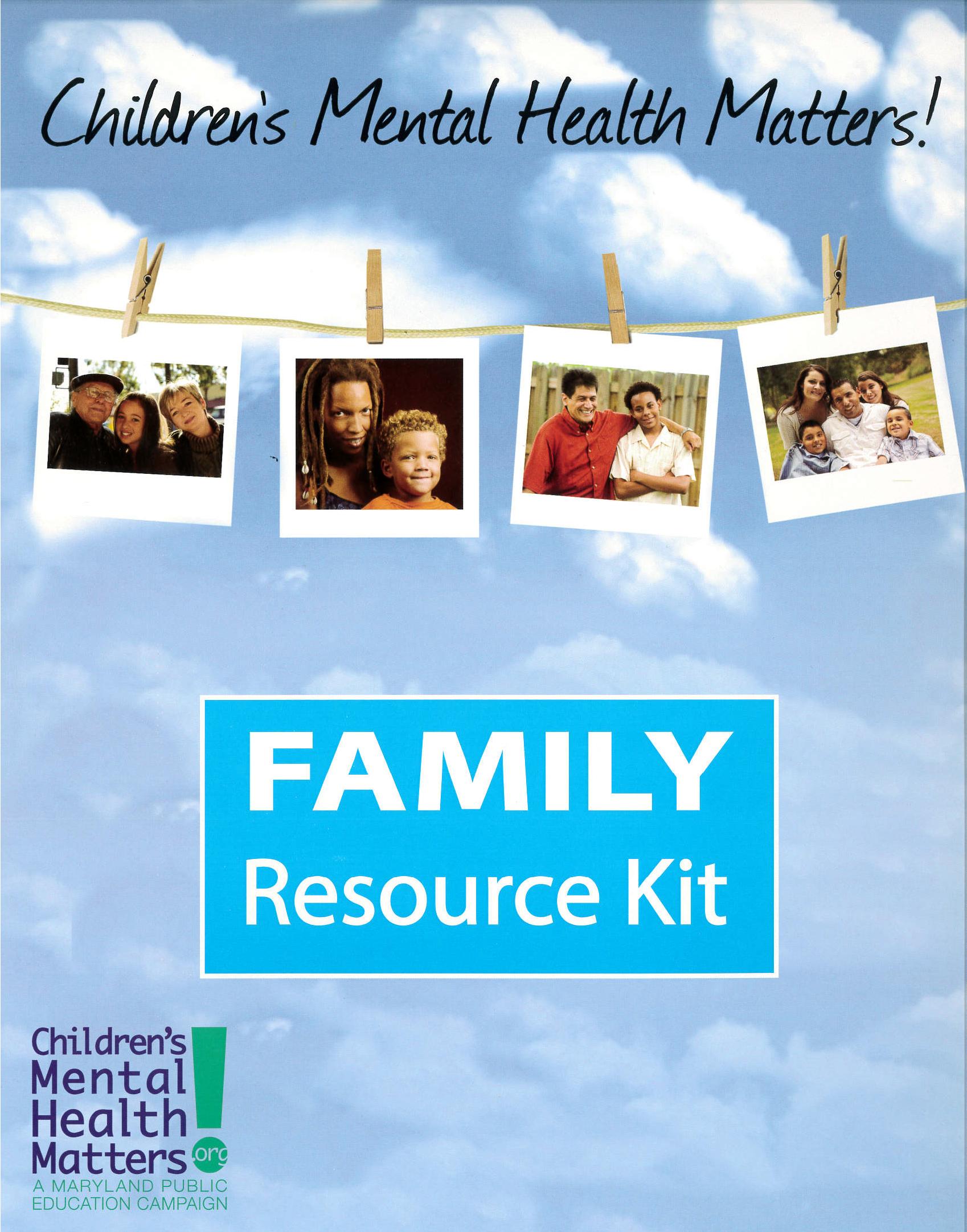 Children's Mental Health Matters Family Resource Kit